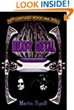 Heavy Metal (20th Century Rock & Roll)