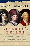 Image of Liberty's Exiles: American Loyalists in the Revolutionary World (Vintage)