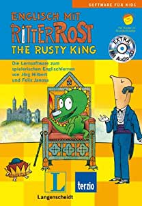 Englisch mit Ritter Rost - The Rusty King