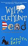 White Elephant Dead (Death on Demand Mysteries, No. 11) (0380793253) by Carolyn Hart