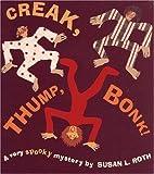img - for Creak, Thump, Bonk! book / textbook / text book