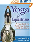 Yoga for Equestrians: A New Path for...