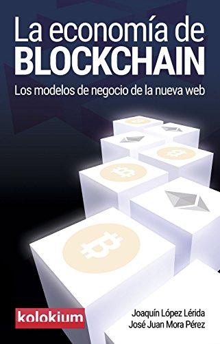 la-economia-de-blockchain-los-modelos-de-negocio-de-la-nueva-web