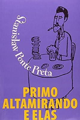 Primo Altamirando e Elas (Portuguese Edition)