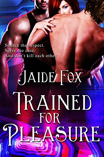 Jaide Fox - Trained for Pleasure