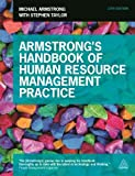 Michael Armstrong Armstrong's Handbook of Human Resource Management Practice