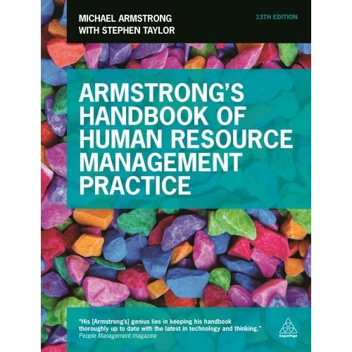 Armstrong's Handbook of Human Resource Management Practice, 13th Edition