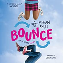 Bounce Audiobook by Megan Shull Narrated by Caitlin Davies