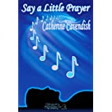 Say a Little Prayerby Catherine Cavendish