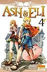 Ash & Eli, tome 4