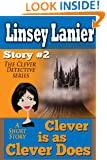 Clever is as Clever Does: Story 2 (A Fairy Tale Romance) (The Clever Detective)