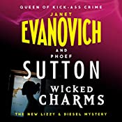 Wicked Charms: A Lizzy and Diesel Novel 3 | Janet Evanovich, Phoef Sutton