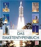 Das Raketentypenbuch - Eugen Reichl