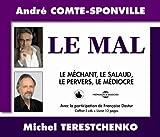 echange, troc Comte Sponville Andr - Le Mal Conference Sur CD Audio d Andre Comte Sponville et Michel Terestchenko avec la Participation