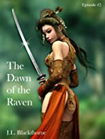 The Dawn of the Raven episode 2