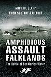img - for Amphibious Assault Falklands: The Battle of San Carlos Water book / textbook / text book