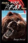 More Alaska Bear Tales