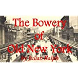 The Bowery of Old New York