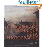 Le vocabulaire technique de la photographie