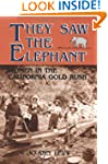 They Saw the Elephant: Women in the C...