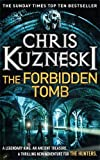 The Forbidden Tomb (The Hunters 2) Chris Kuzneski