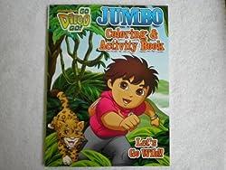 Go Diego Go Coloring & Activity Book Lets Go Wild