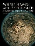 Where Heaven and Earth Meet: Jerusale...