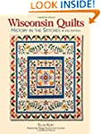 Wisconsin Quilts: History In The Stit...