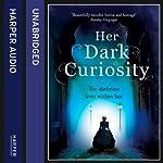 Her Dark Curiosity | Megan Shepherd