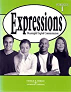 Expressions 1 Workbook: Meaningful English…