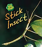 Stick Insect (Bug Books)