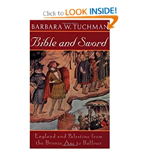 Bible and Sword: England and Palestine from the Bronze Age to Balfour [Paperback]