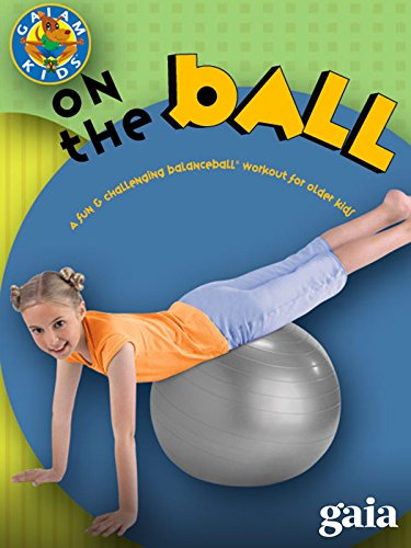 BalanceBall: On The Ball Kids for Ages 3-6