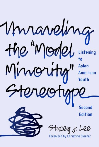 Unraveling the ''Model Minority'' Stereotype: Listening...