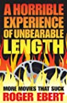 A Horrible Experience of Unbearable L...