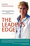 The Leaders Edge: Using Personal Branding to Drive Performance and Profit