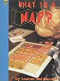 img - for What Is a Map? (Social Studies) by Lauren Weidenman (2000-09-01) book / textbook / text book