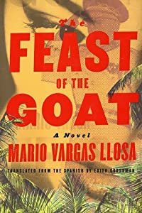 Cover of &quot;The Feast of the Goat: A Novel&amp;...