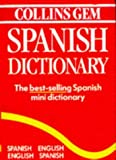 Collins Gem Spanish Dictionary: Spanish-English English-Spanish (Spanish Edition) (0004700481) by Harper Collins Publishers