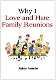 Why I Love and Hate Family Reunions