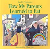 How My Parents Learned to Eat (Carry Along)