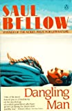 The Dangling Man (014001862X) by Bellow, Saul