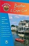 Hidden Boston and Cape Cod 5 Ed (1569752486) by Mandell, Patricia