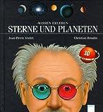 Wissen erleben. Sterne und Planeten. ( Ab 8 J.). (3401053434) by Verdet, Jean-Pierre