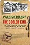 The Cooler King: The True Story of Wi...