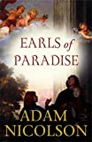 EARLS OF PARADISE (000724052X) by ADAM NICOLSON