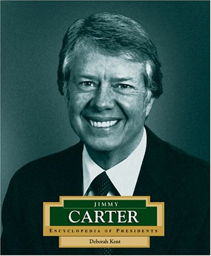 Jimmy Carter: America's 39th President (Encyclopedia Of