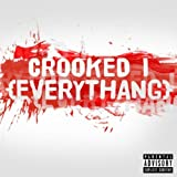 Everythang (Acappella) - Crooked I