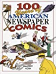 100 Years of American Newspaper Comic...