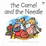 The Camel and the Needle (Pop-up Parables)